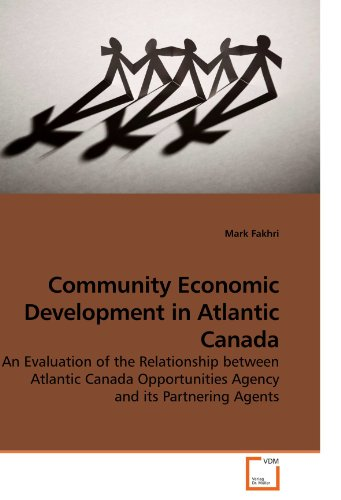 Community Economic Development in Atlantic Canada: An Evaluation of the Relationship between Atlantic Canada Opportuniti