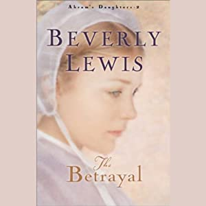 The Betrayal | [Beverly Lewis]