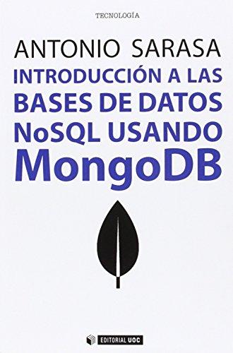Introducción a las bases de datos. Nosql usando MongoDB (Manuales)