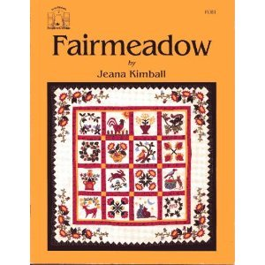 Fairmeadow: A Quilt That Embodies the Spirit of an Earlier Time PDF
