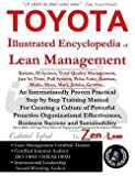 img - for Toyota Illustrated Encyclopedia of Lean Management : An Internationally Proven Practical Step by Step Training Manual for Creating a Culture of Powerfu (Paperback)--by Gabriel Iqbal [2015 Edition] book / textbook / text book