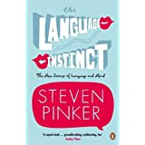 The Language Instinct: How the Mind Creates Language: The New Science of Language and Mind (Penguin Science)by Steven Pinker