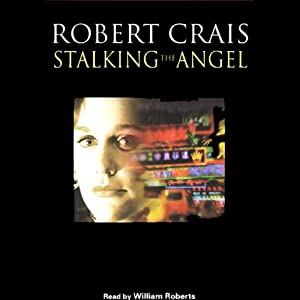 Stalking the Angel | [Robert Crais]