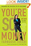 You're So Money: Live Rich, Even When...