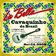 Labella CA300B Jeu de Cordes CavaQuinho/Br�silien 11/26