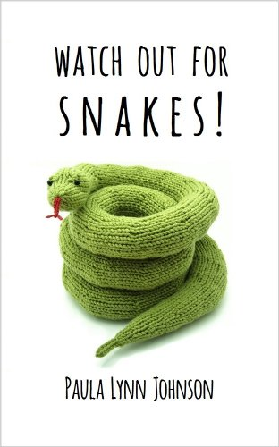 Watch Out For Snakes!