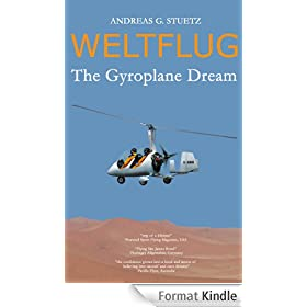 Weltflug - The Gyroplane Dream (English Edition)