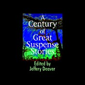 A Century of Great Suspense Stories | [Jeffery Deaver, Editor]