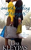 Lisa Kleypas Smooth Talking Stranger: Number 3 in series (Travis)