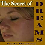 Secret of Dreams | Yacki Raizizun