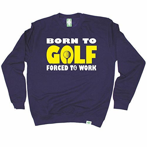 premium-out-of-bounds-born-to-golf-forced-to-work-sweatshirt-golf-golfing-clothing-fashion-funny-gol