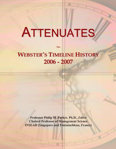 Attenuates: Webster's Timeline History, 2006 - 2007 PDF