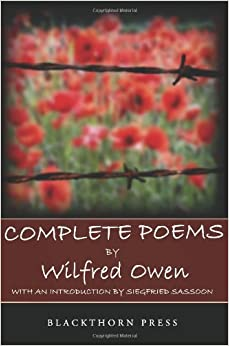 wilfred owen s poetry is shaped Wilfred owen and siegfried sassoon's critique and use of religion in their world war i poetry brian karsten a thesis submitted to the graduate faculty of grand valley to encourage enlistment in world war i two soldier poets, siegfried sassoon and wilfred owen we're fighting every shape of tyrant sin.