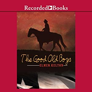 The Good Old Boys | [Elmer Kelton]