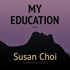 My Education | [Susan Choi]