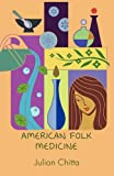 img - for American Folk Medicine book / textbook / text book