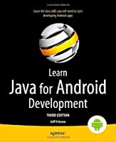 Learn Java for Android Development, 3rd Edition