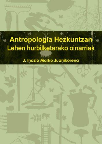 Antropologia Hezkuntzan. Lehen Hurbilketarako Sarrera