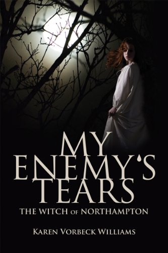 My Enemy's Tears: The Witch of Northampton | freekindlefinds.blogspot.com
