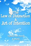 img - for The Law of Distraction & Art of Intention book / textbook / text book
