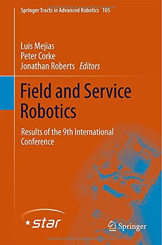 Field And Service Robotics: Results Of The 9Th International Conference (Springer Tracts In Advanced Robotics) front-752319