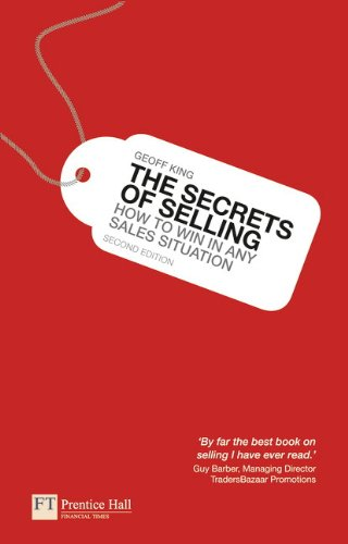 The Secrets of Selling:How to win in any sales situation