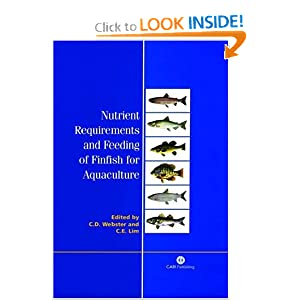 Nutrient Requirements and Feeding of Finfish for Aquaculture (Cabi) Carl D Webster and Chhorn E Lim