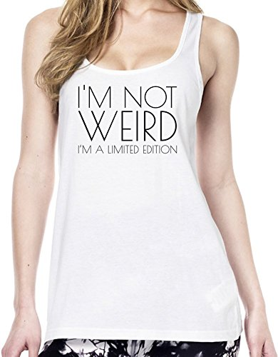 I'm Not Weird I'm Limited Edition Funny Slogan Tunica delle donne Large