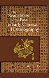 img - for The Readability of the Past in Early Chinese Historiography (Harvard East Asian Monographs) [Hardcover] [2008] Wai-yee Li book / textbook / text book