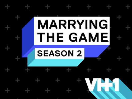 Marrying The Game Season 2