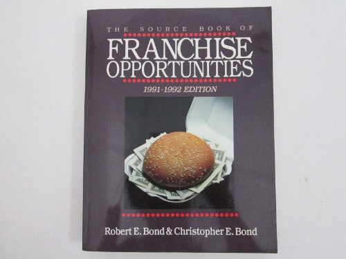 Source Book of Franchise Opportunities 1991-92
