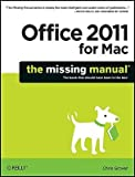 img - for Office 2011 for Macintosh: The Missing Manual   [OFFICE 2011 FOR MAC] [Paperback] book / textbook / text book