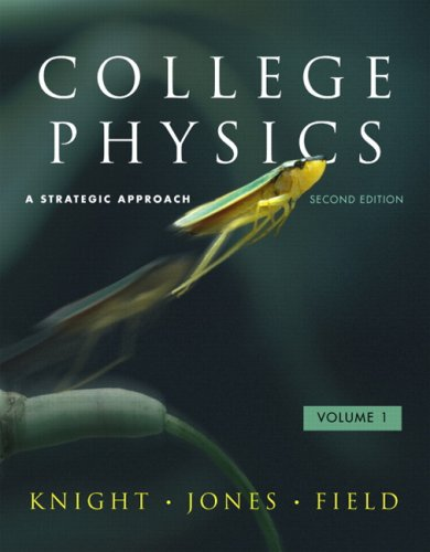 College Physics: A Strategic Approach with Student Workbooks Volumes 1 and 2 (2nd Edition)