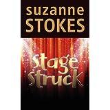 Stage Struckby Suzanne Stokes