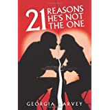 21 Reasons He's Not The One ~ Georgia Harvey