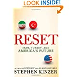 Reset: Iran, Turkey, and America's Future