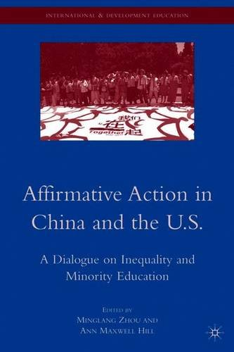 Affirmative Action in China and the U.S.: A Dialogue on Inequality and Minority Education (International and Development