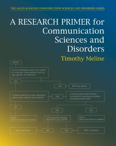 A Research Primer for Communication Sciences and Disorders (The Allyn & Bacon Communication Sciences and Disorders)