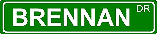 green-18-x-4-inch-brennan-name-aluminum-novelty-street-sign-great-for-indoor-or-outdoor-long-term-us