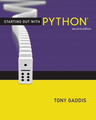 Starting Out with Python (2nd Edition)  0132576376 pdf