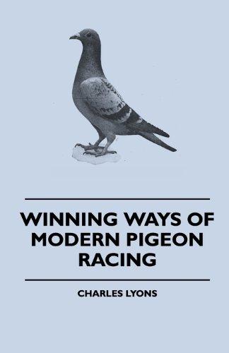 Winning Ways Of Modern Pigeon Racing