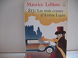 Les  Trois crimes d'Arsène Lupin