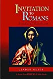 img - for Invitation to Romans: Leader Guide: A Short-Term DISCIPLE Bible Study book / textbook / text book