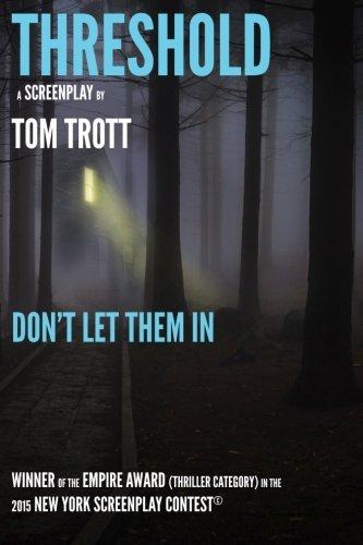 threshold-a-screenplay-by-tom-trott-2016-01-19