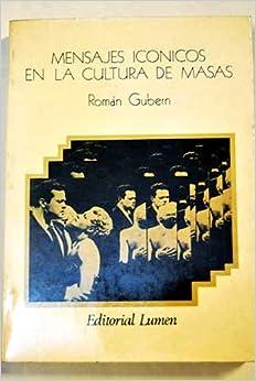 Mensajes iconicos en la cultura de masas (Palabra en el