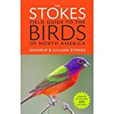 img - for The Stokes Field Guide to the Birds of North America (Stokes Field Guides) [Paperback] book / textbook / text book