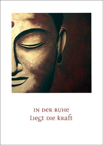 Verschicken Sie Kraft und Beistand mit diesem meditierenden Buddha: In der Ruhe • auch zum direkt Versenden mit ihrem persönlichen Text als Einleger.