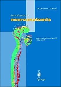 Testo illustrato di neuroanatomia: Atlante a colori (Italian Edition