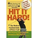 Hit It Hard: The Modern Fundamentals...