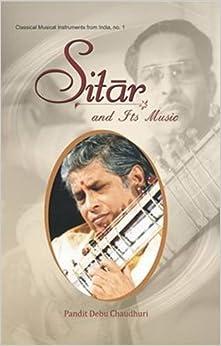Sitar and Its Music (English) price comparison at Flipkart, Amazon, Crossword, Uread, Bookadda, Landmark, Homeshop18